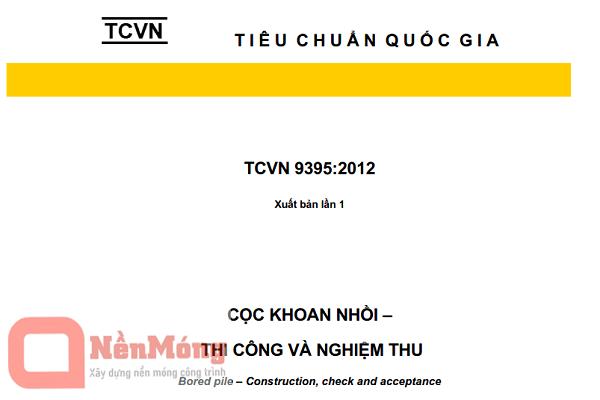 TCVN 9395:2012 - Tiêu chuẩn thi công và nghiệm thu Cọc khoan nhồi